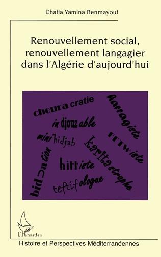 Couverture Renouvellement social, renouvellement langagier dans l'Algérie d'aujourd'hui