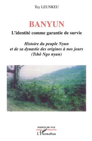 Couverture Banyun l'identité comme garantie de survie