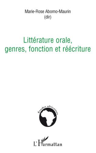 Couverture Littérature orale, genres, fonction et réécriture