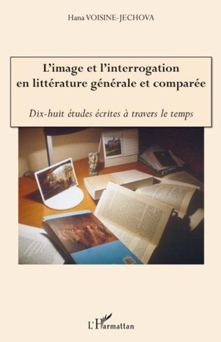 Couverture L'Image et l'interrogation en littérature générale et comparée