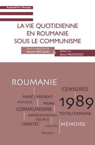 Couverture La vie quotidienne en Roumanie sous le communisme