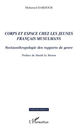 Couverture Corps et espace chez les jeunes français musulmans