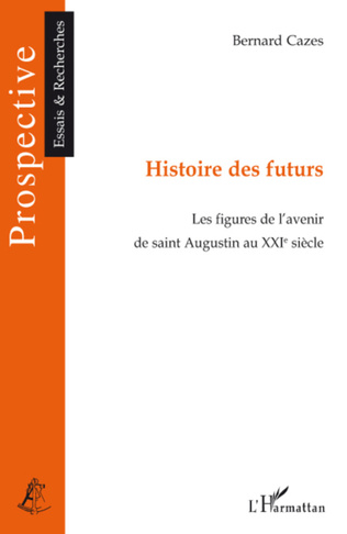 Couverture Histoire des futurs