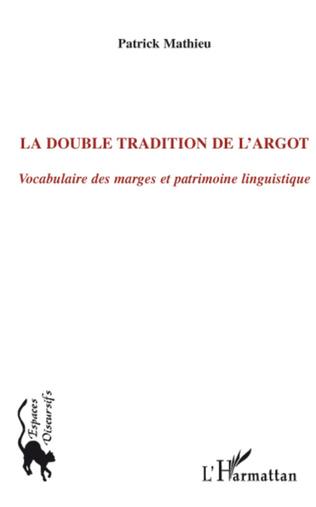 Couverture La double tradition de l'argot