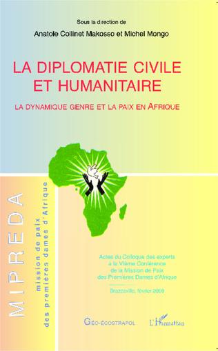 Couverture La diplomatie civile et humanitaire