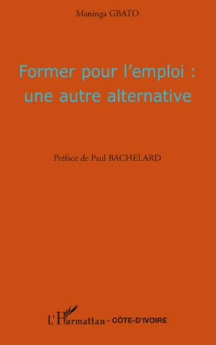 Couverture Former pour l'emploi : une autre alternative