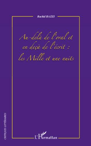 Couverture Au-delà de l'oral et en deçà de l'écrit : les Mille et une nuits