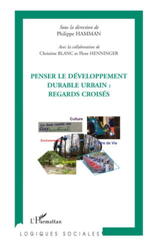 Couverture Penser le développement durable urbain : regards croisés