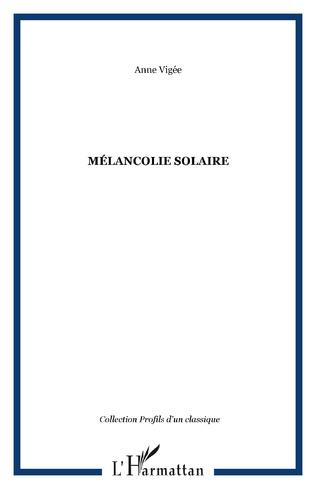 Couverture Mélancolie solaire