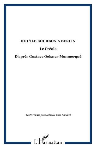 Couverture DE L'ILE BOURBON A BERLIN