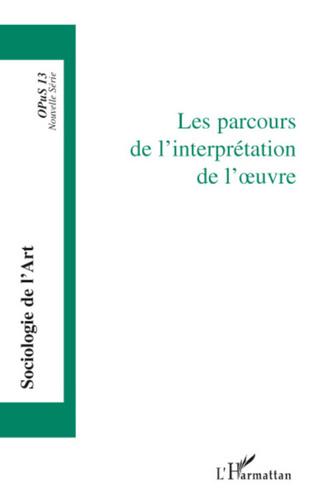 Couverture Les parcours de l'interprétation de l'oeuvre