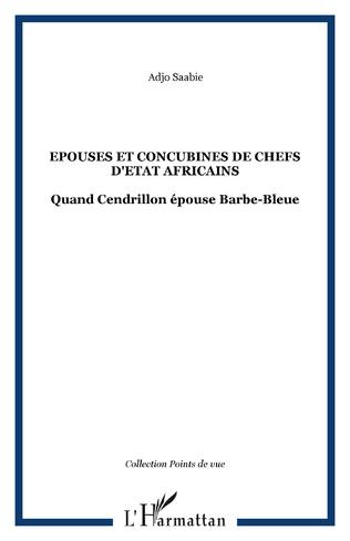 Couverture Epouses et concubines de chefs d'Etat africains