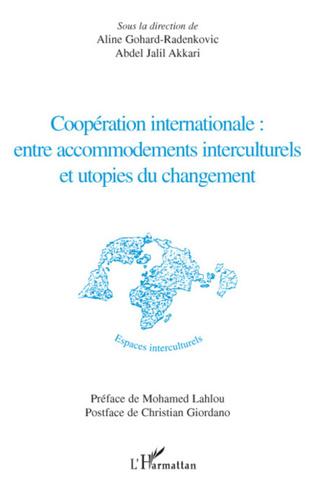 Couverture Coopération internationale : entre accommodements interculturels et utopies du changement
