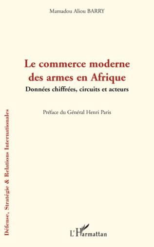 Couverture Le commerce moderne des armes en Afrique