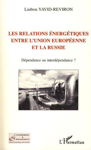 Couverture Les relations énergétiques entre l'Union européenne et la Russie
