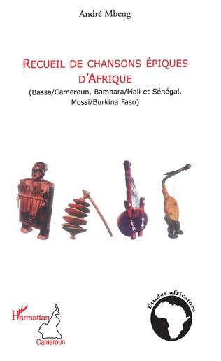 Couverture Recueil de chansons épiques d'Afrique