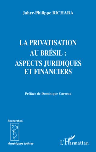 Couverture La privatisation au Brésil