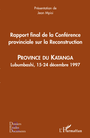 Couverture Rapport final de la Conférence provinciale sur la Reconstruction