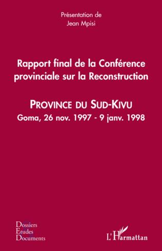 Couverture Rapport final de la Conférence provinciale sur la Reconstruction (Sud-Kivu)