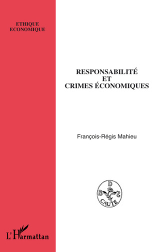 Couverture Responsabilité et crimes économiques