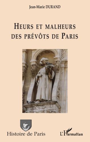 Couverture Heurs et malheurs des prévôts de Paris