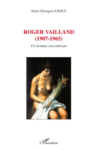 Couverture Roger Vailland (1907-1965)