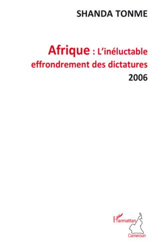 Couverture Afrique l'inéluctable effondrement des dictatures