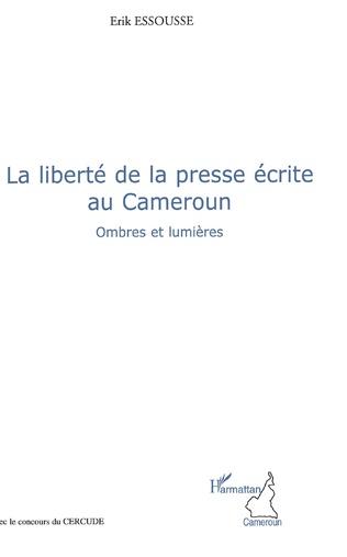 Couverture La liberté de la presse écrite au Cameroun