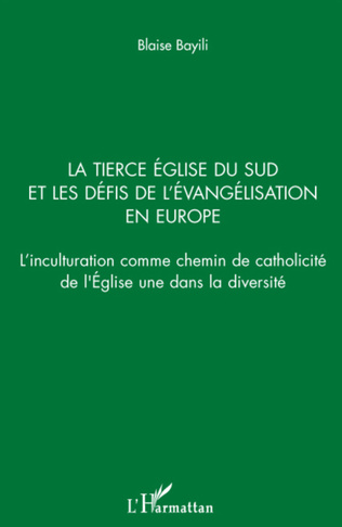 Couverture La Tierce Eglise du sud et les défis de l'évangélisation en Europe