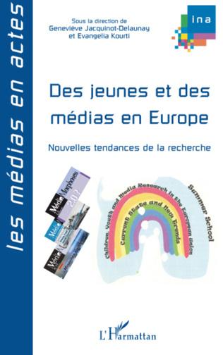Couverture Des jeunes et des médias en Europe