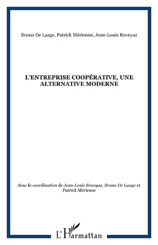 Couverture L'entreprise coopérative, une alternative moderne