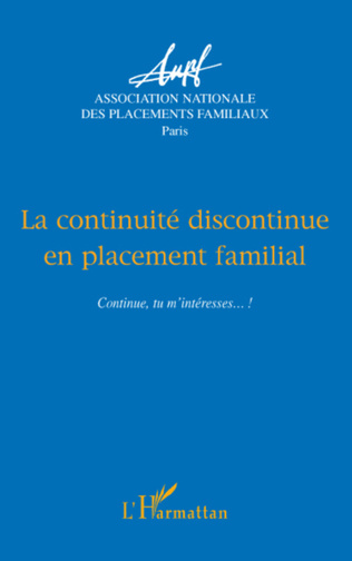 Couverture La continuité discontinue en placement familial