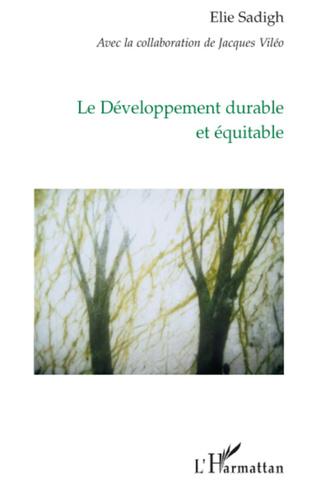 Couverture Le développement durable et équitable
