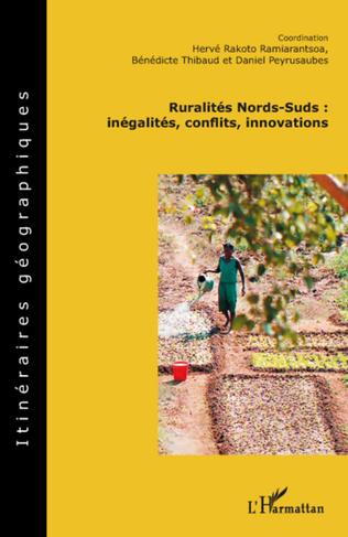 Couverture Ruralités Nords-Suds: inégalités, conflits, innovations