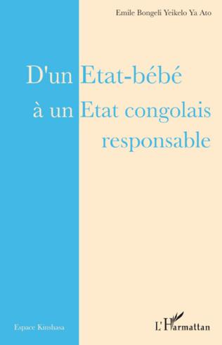 Couverture D'un Etat-bébé à un Etat congolais responsable