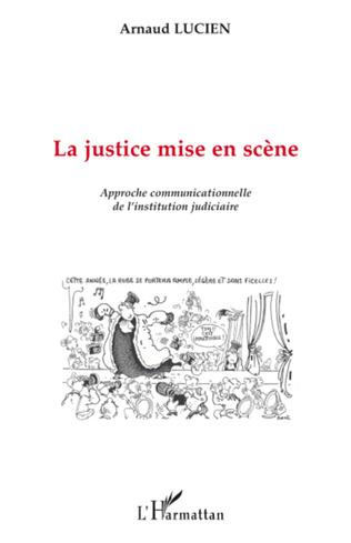 Couverture La justice mise en scène