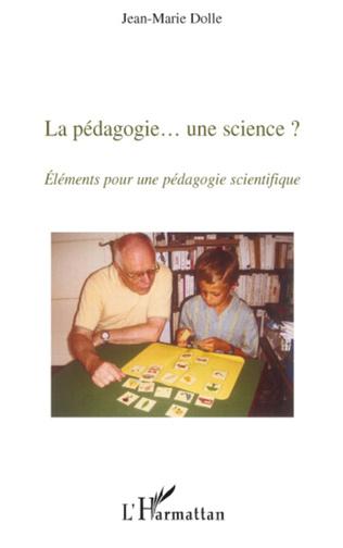Couverture La pédagogie... une science ?