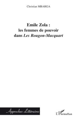 Couverture Emile Zola : les femmes de pouvoir dans