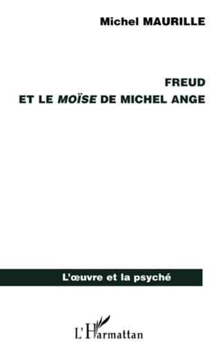 Couverture Freud et le Moïse de Michel Ange