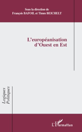 Couverture L'européanisation d'Ouest en Est