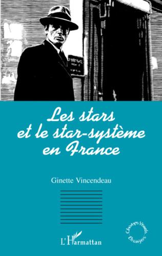 Couverture Les stars et le star-système en France