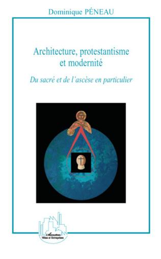 Couverture Architecture, protestantisme et modernité
