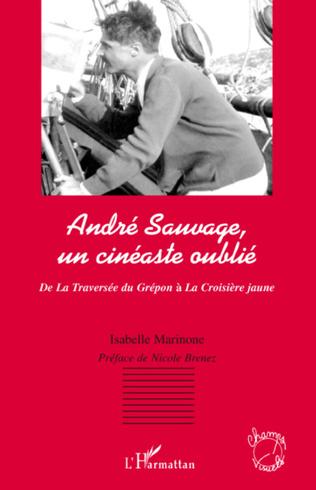 Couverture André Sauvage, un cinéaste oublié