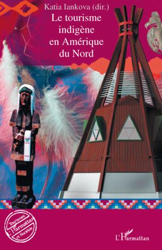 Couverture Le tourisme indigène en Amérique du Nord
