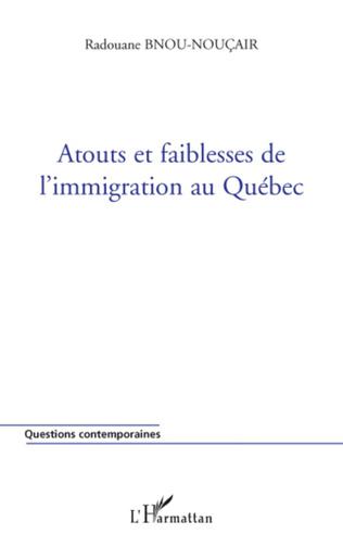 Couverture Atouts et faiblesses de l'immigration au Québec
