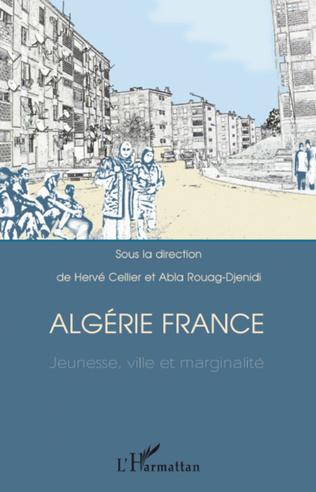 Couverture Algérie France jeunesse, ville et marginalité