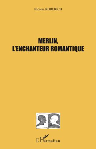 Couverture Merlin, l'enchanteur romantique