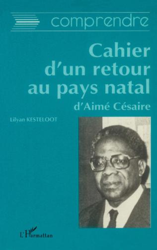 Couverture Comprendre Cahier d'un retour au pays natal d'Aimé Césaire