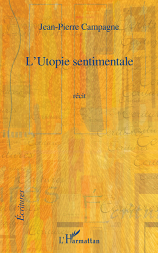 Couverture L'Utopie sentimentale
