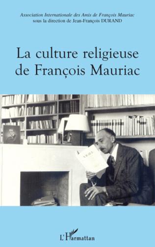 Couverture La culture religieuse de François Mauriac